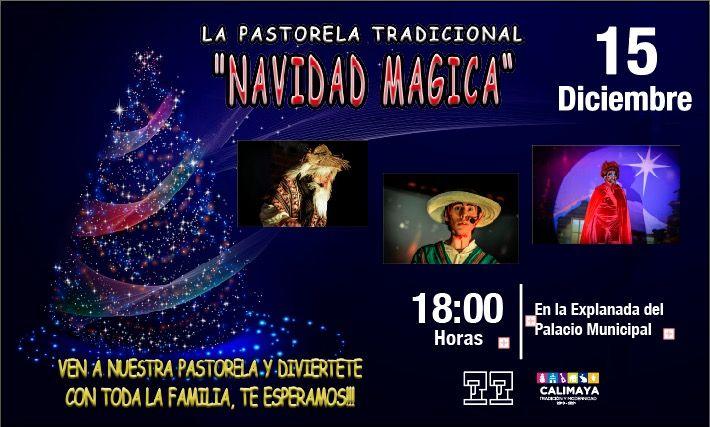 "Pastorela Tradicional  ""Navidad Magica"""