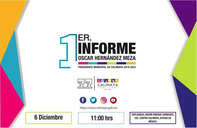 1er. Informe de Gobierno del Lic. Oscar Hernández Meza