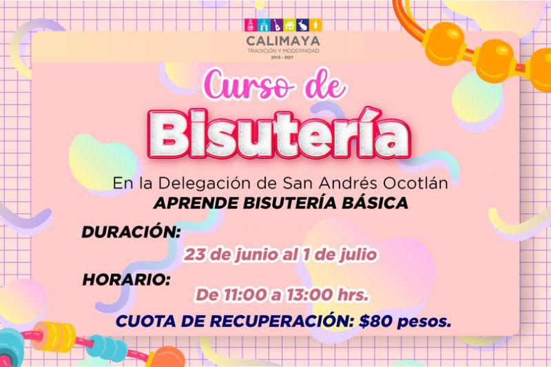 """""""Bisutería"""" en la comunidad de San Andrés Ocotlán"""